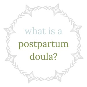 what+is+a+postpartum+doula